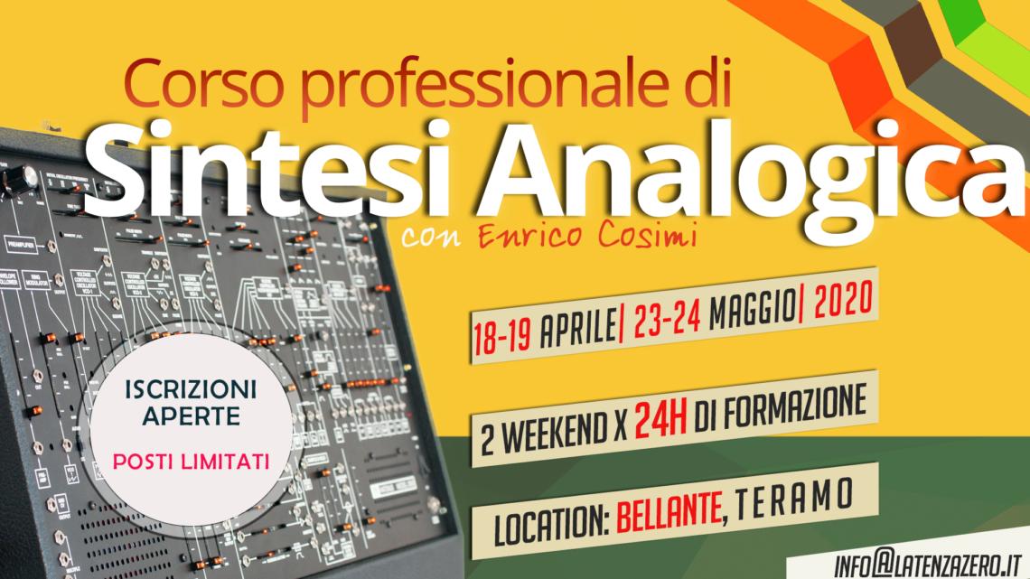 Corso di Sintesi Analogica con Enrico Cosimi (primavera 2020)